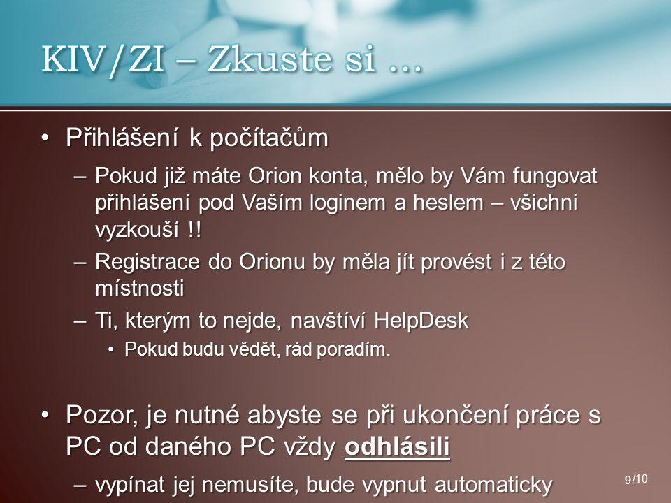 KIV/ZI – Zkuste si … Přihlášení k počítačům