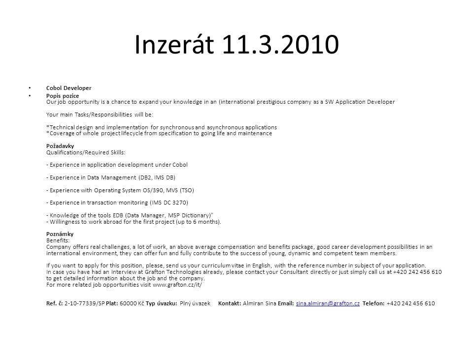 Inzerát 11.3.2010 Cobol Developer