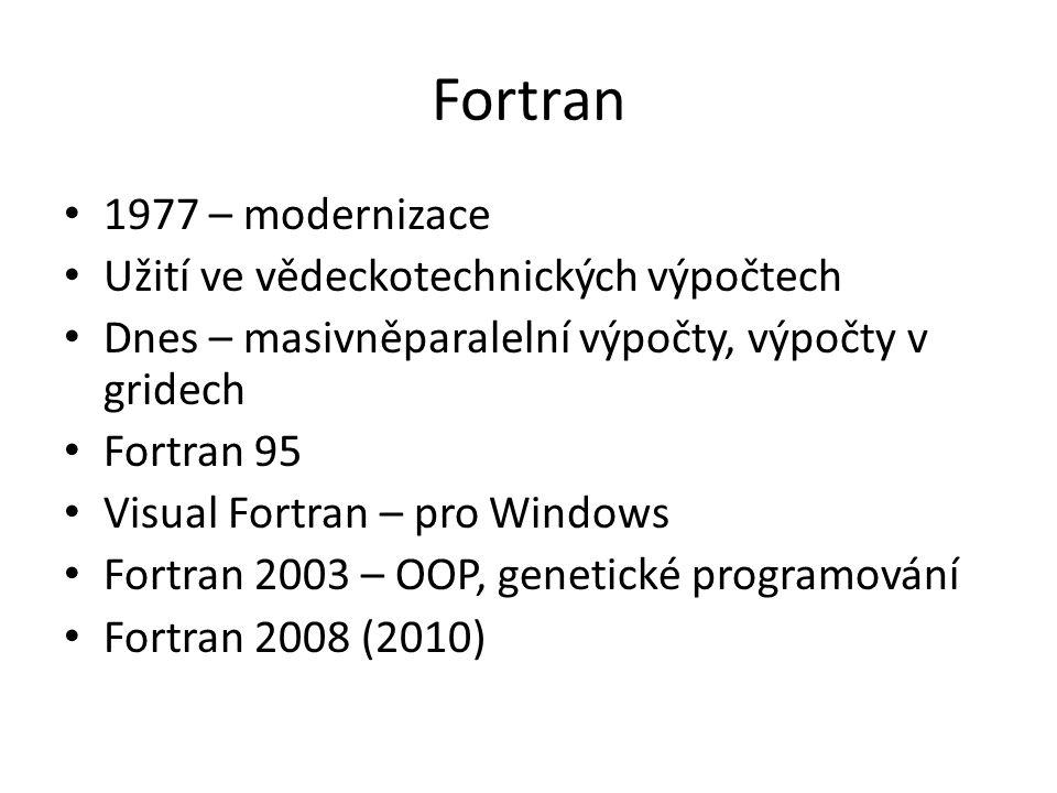 Fortran 1977 – modernizace Užití ve vědeckotechnických výpočtech