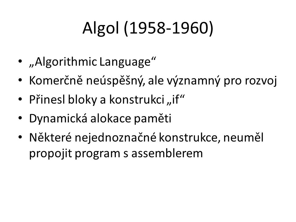 "Algol (1958-1960) ""Algorithmic Language"