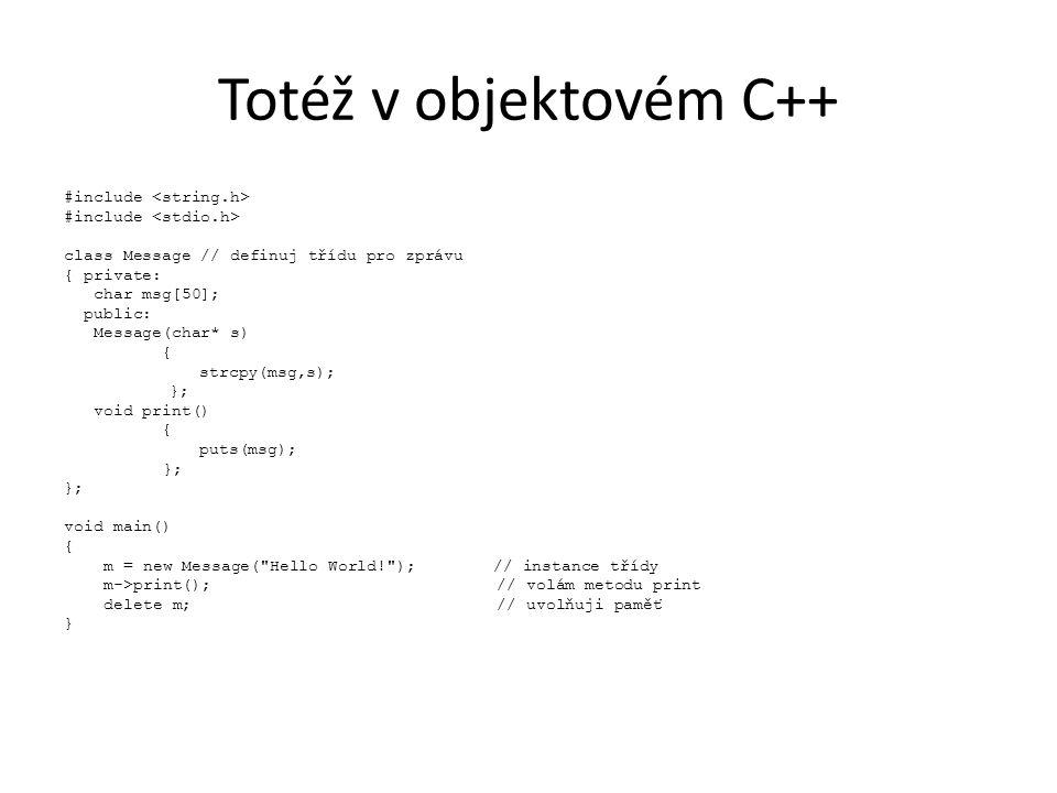 Totéž v objektovém C++