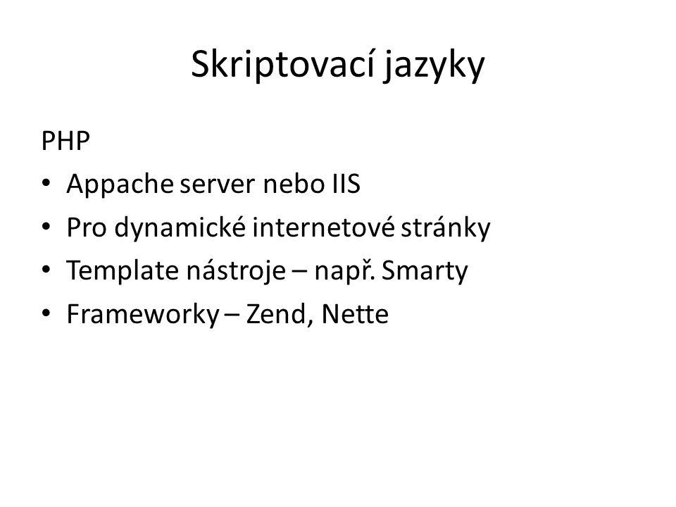 Skriptovací jazyky PHP Appache server nebo IIS