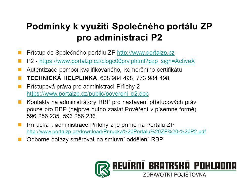 Podmínky k využití Společného portálu ZP pro administraci P2