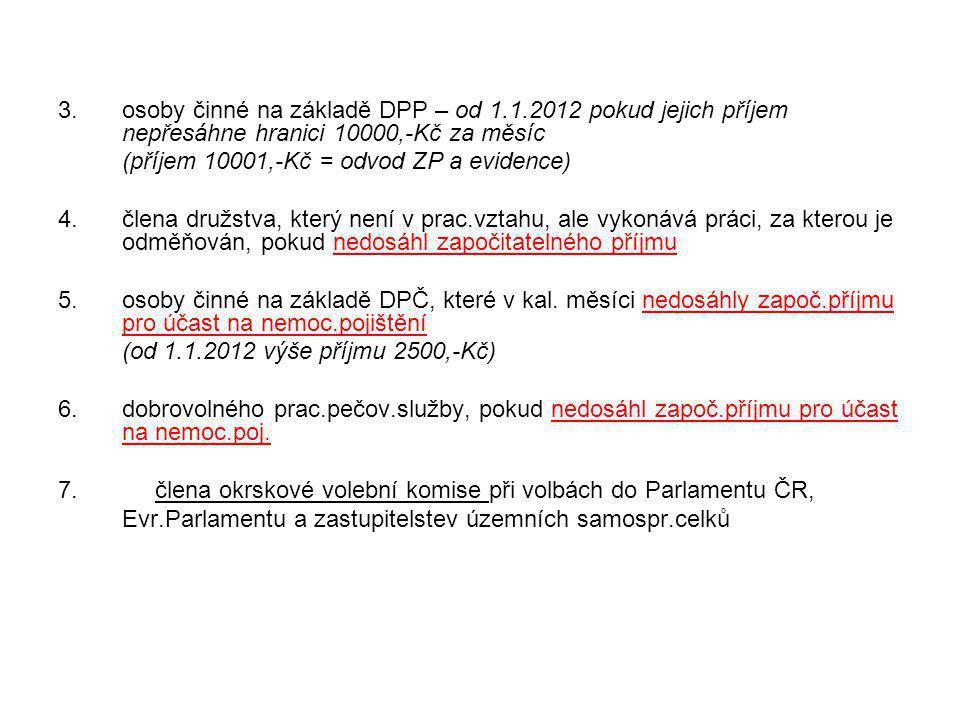 osoby činné na základě DPP – od 1. 1