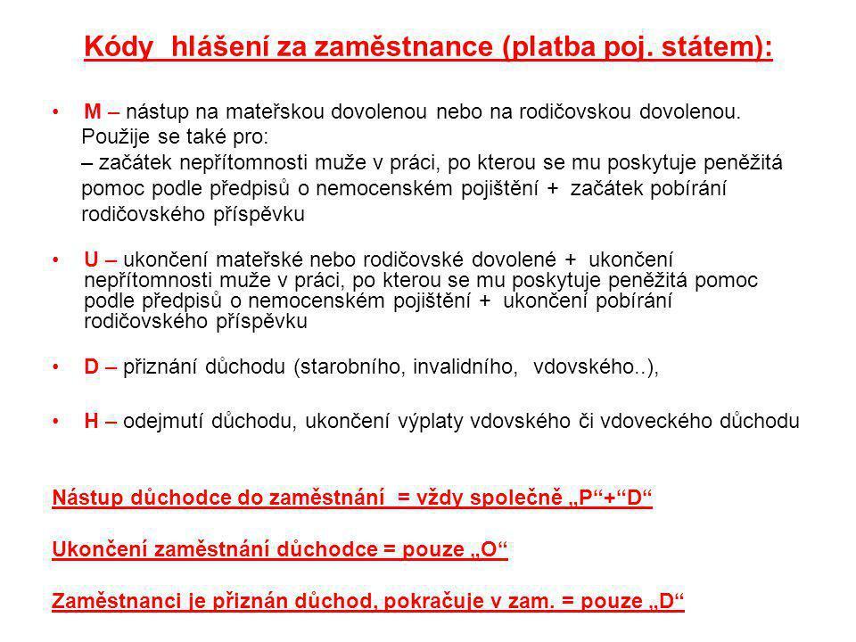 Kódy hlášení za zaměstnance (platba poj. státem):
