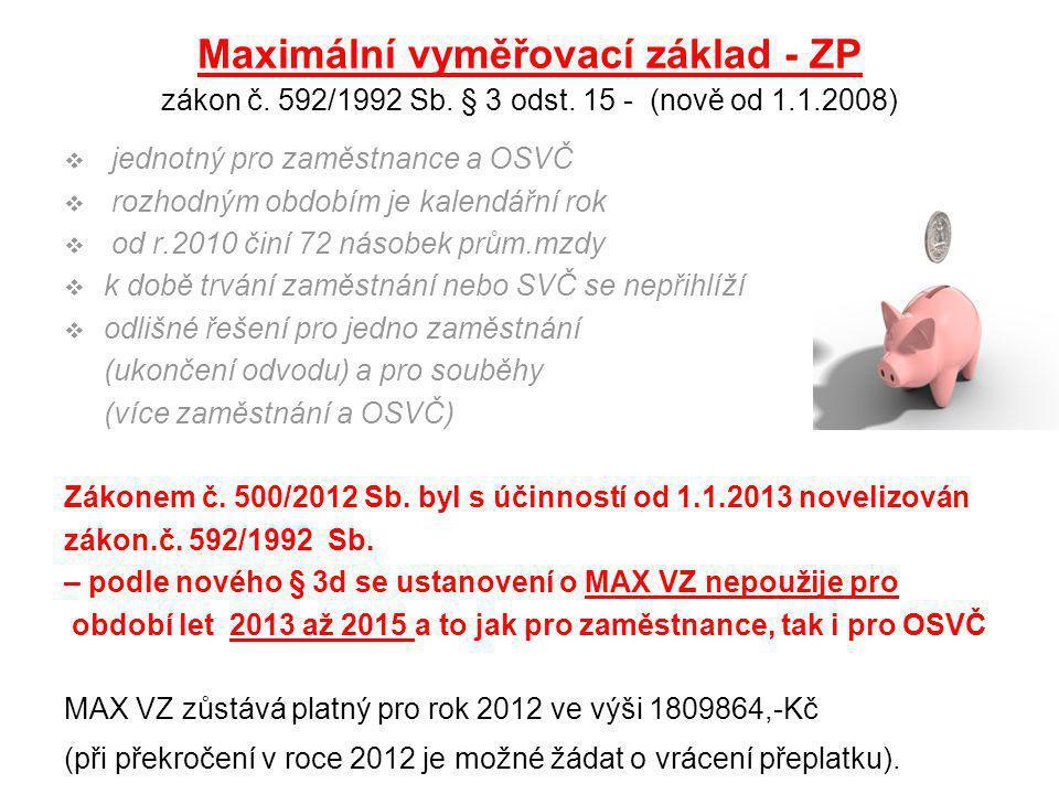 Maximální vyměřovací základ - ZP zákon č. 592/1992 Sb. § 3 odst