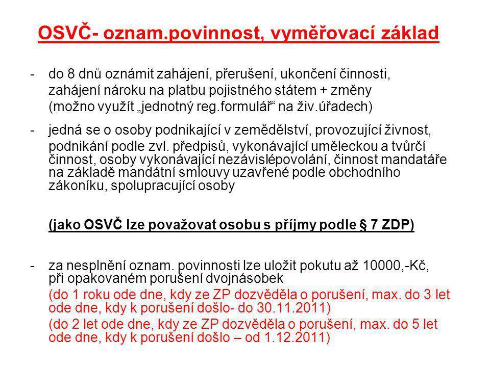 OSVČ- oznam.povinnost, vyměřovací základ