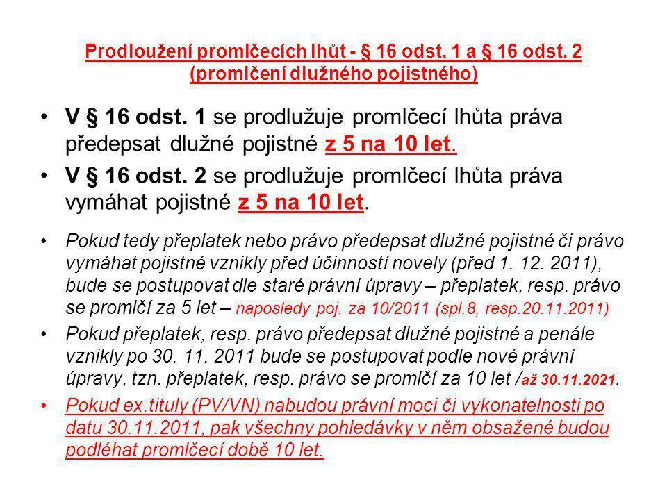 Prodloužení promlčecích lhůt - § 16 odst. 1 a § 16 odst