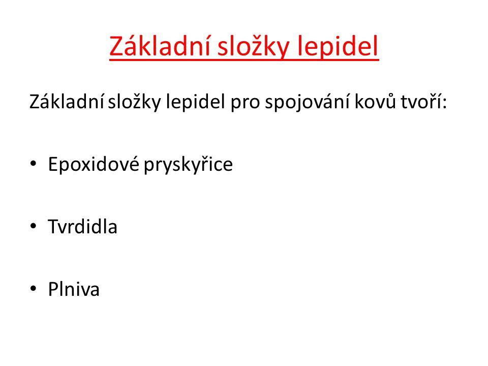 Základní složky lepidel