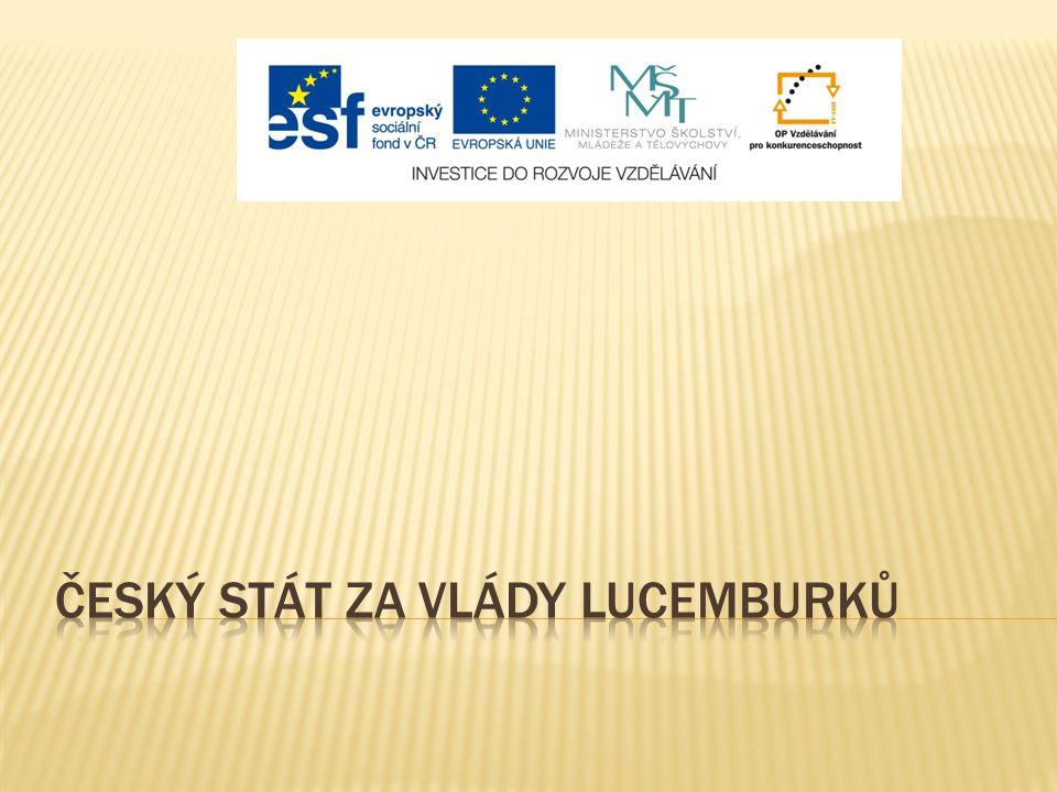Český stát za vlády lucemburků
