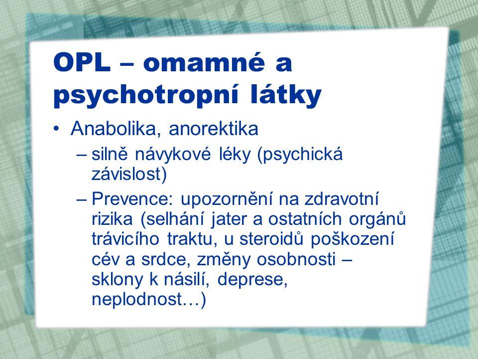 OPL – omamné a psychotropní látky