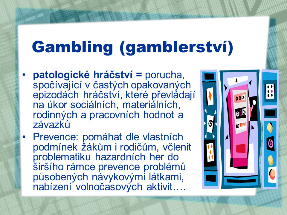 Gambling (gamblerství)