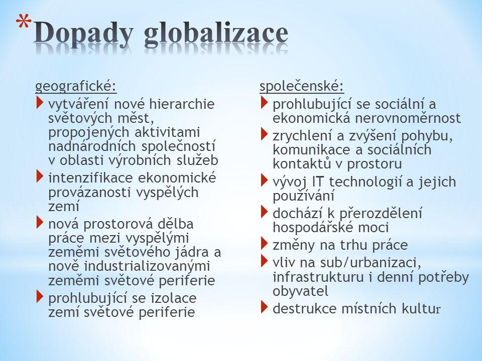 Dopady globalizace geografické: