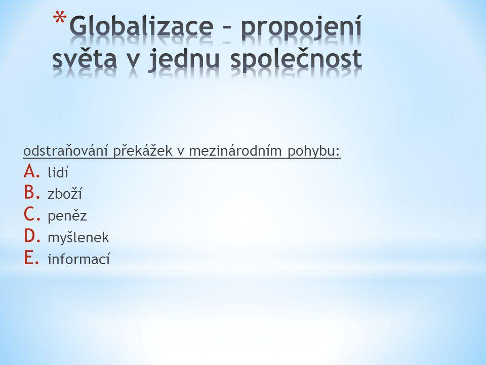 Globalizace – propojení světa v jednu společnost