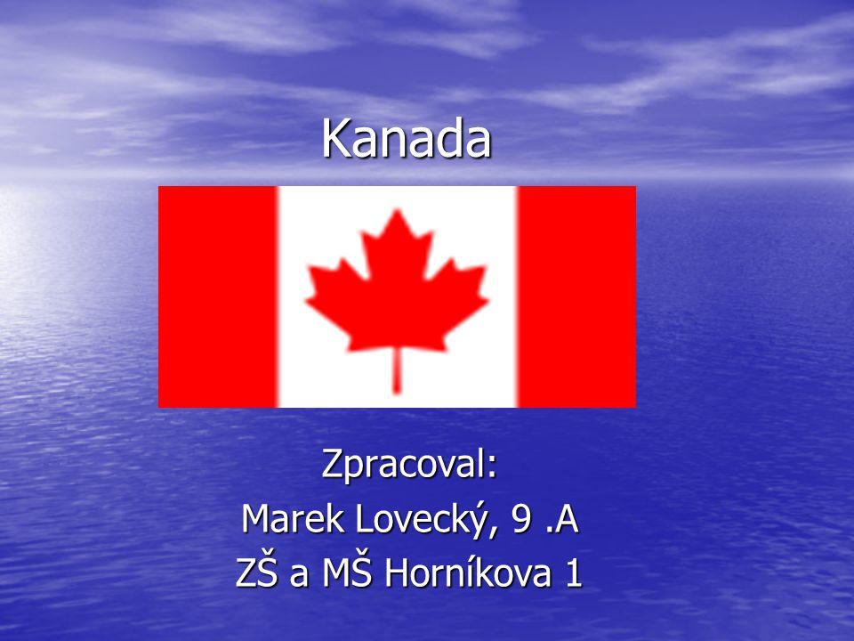 Zpracoval: Marek Lovecký, 9 .A ZŠ a MŠ Horníkova 1