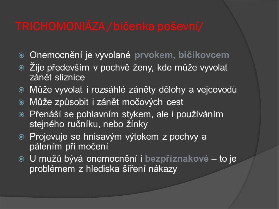 TRICHOMONIÁZA /bičenka poševní/