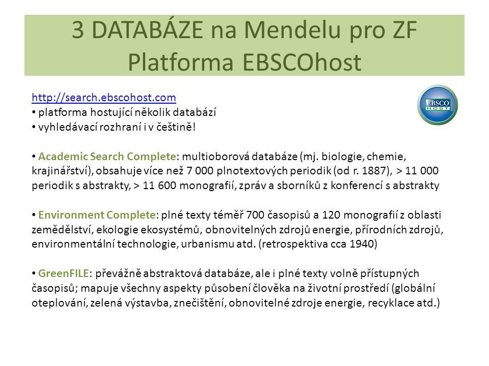 3 DATABÁZE na Mendelu pro ZF Platforma EBSCOhost