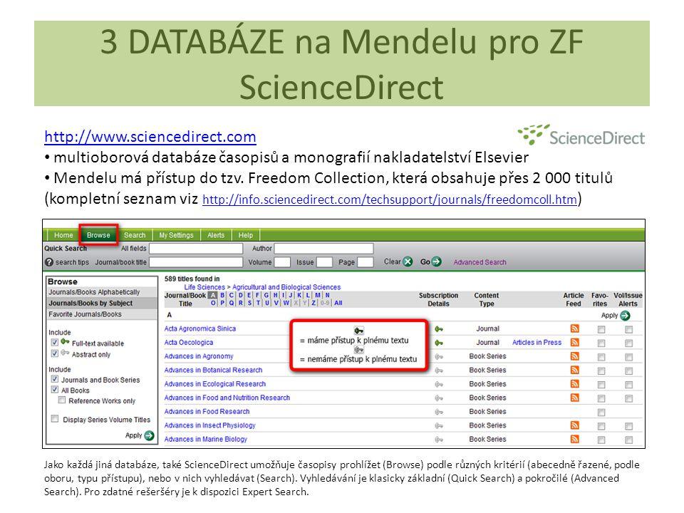 3 DATABÁZE na Mendelu pro ZF ScienceDirect
