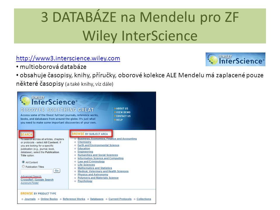 3 DATABÁZE na Mendelu pro ZF Wiley InterScience