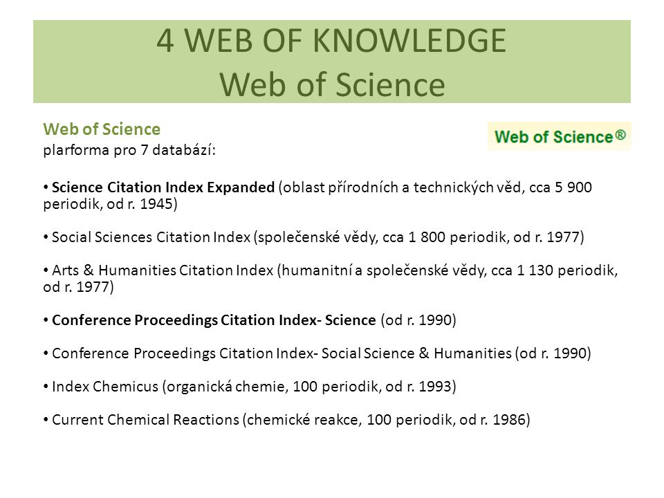 4 WEB OF KNOWLEDGE Web of Science
