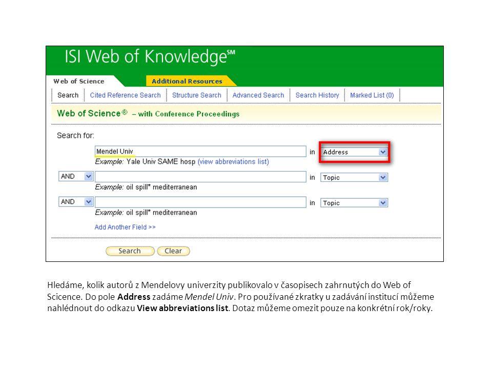 Hledáme, kolik autorů z Mendelovy univerzity publikovalo v časopisech zahrnutých do Web of Scicence.