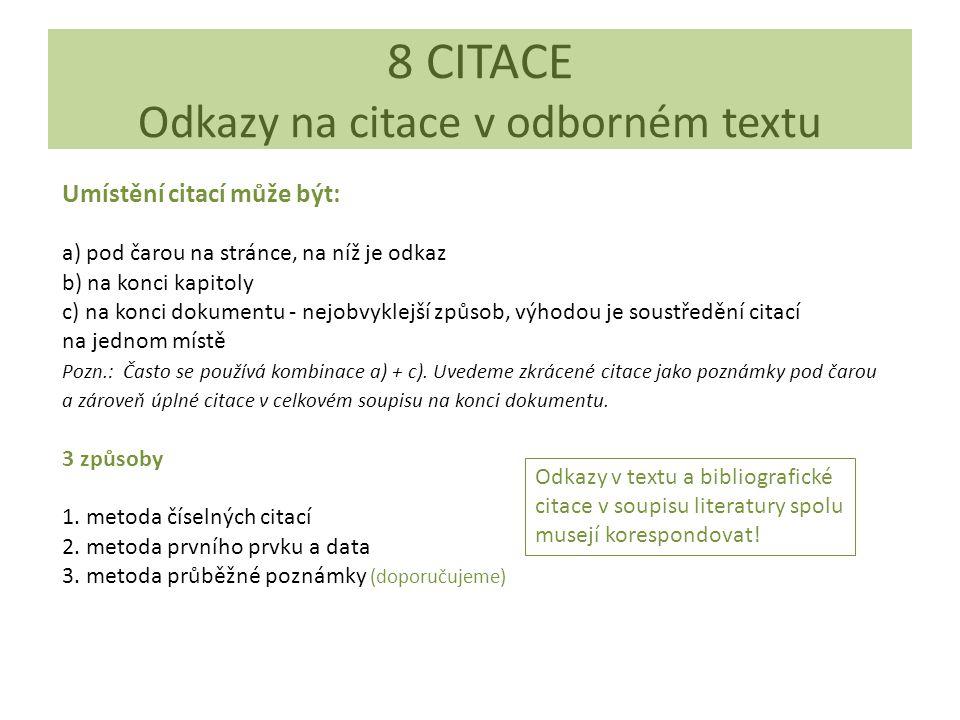8 CITACE Odkazy na citace v odborném textu