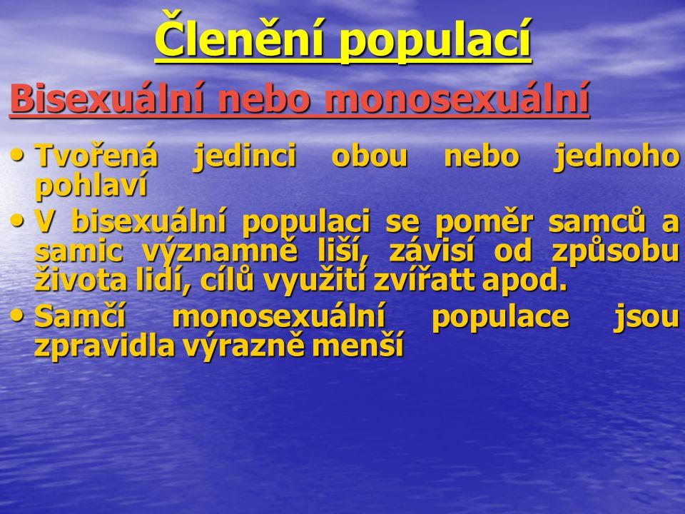 Členění populací Bisexuální nebo monosexuální