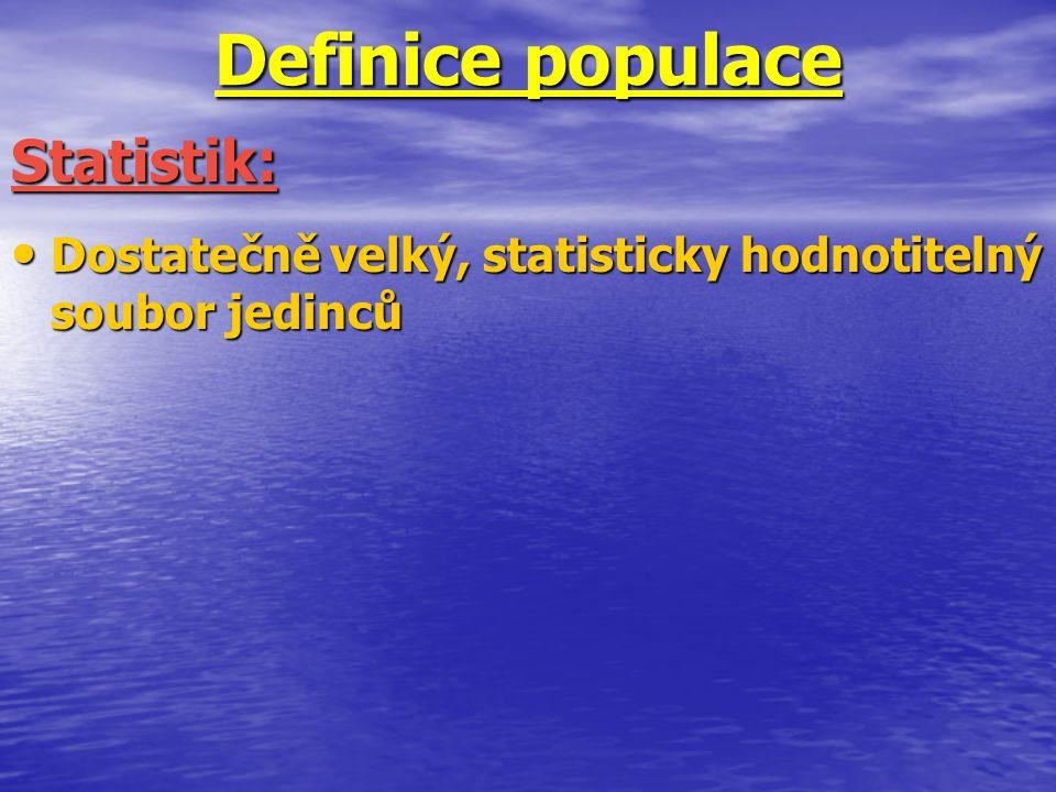 Definice populace Statistik: