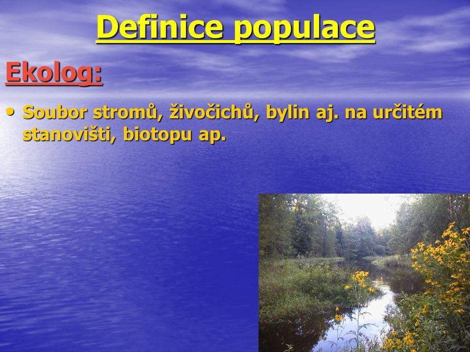 Definice populace Ekolog: