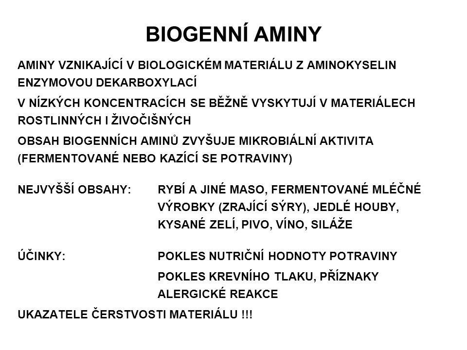 BIOGENNÍ AMINY AMINY VZNIKAJÍCÍ V BIOLOGICKÉM MATERIÁLU Z AMINOKYSELIN ENZYMOVOU DEKARBOXYLACÍ.