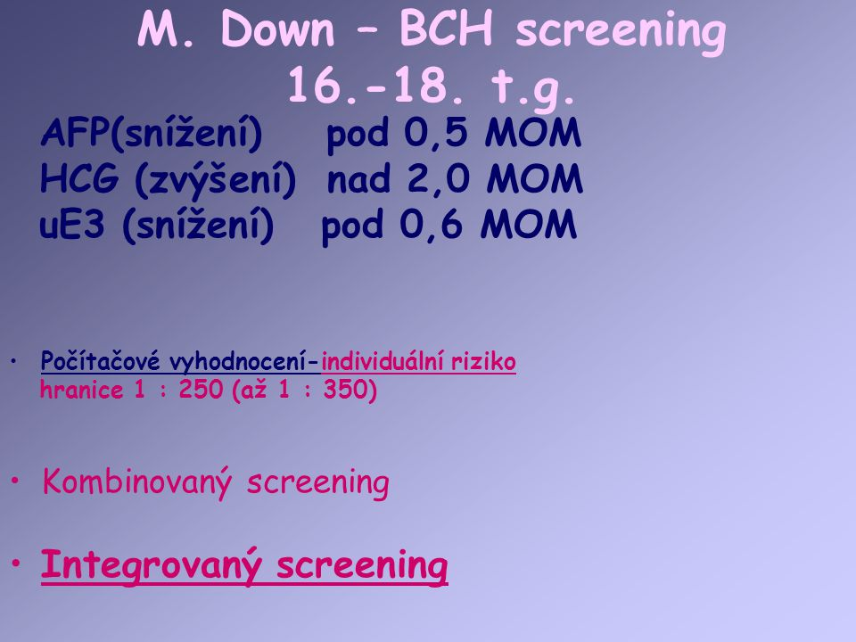 M. Down – BCH screening 16.-18. t.g.