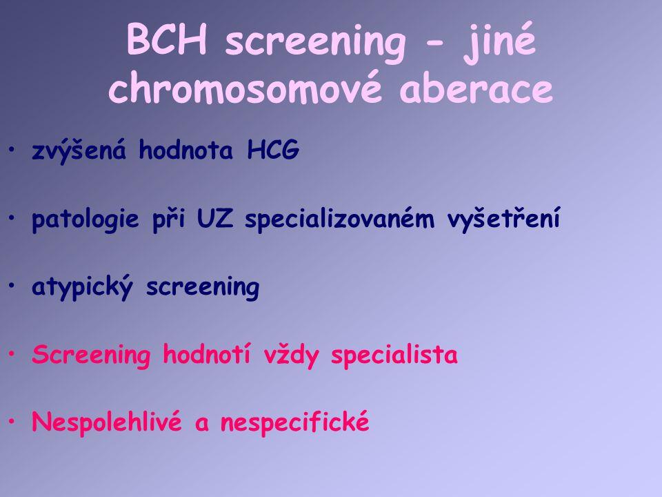 BCH screening - jiné chromosomové aberace