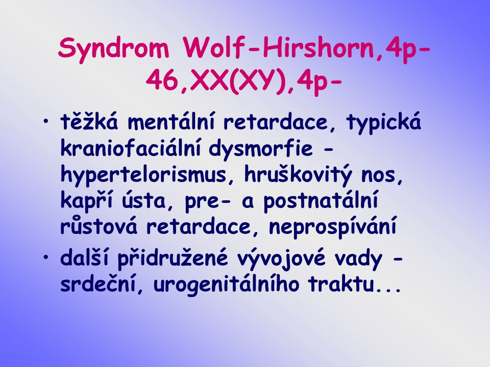 Syndrom Wolf-Hirshorn,4p- 46,XX(XY),4p-