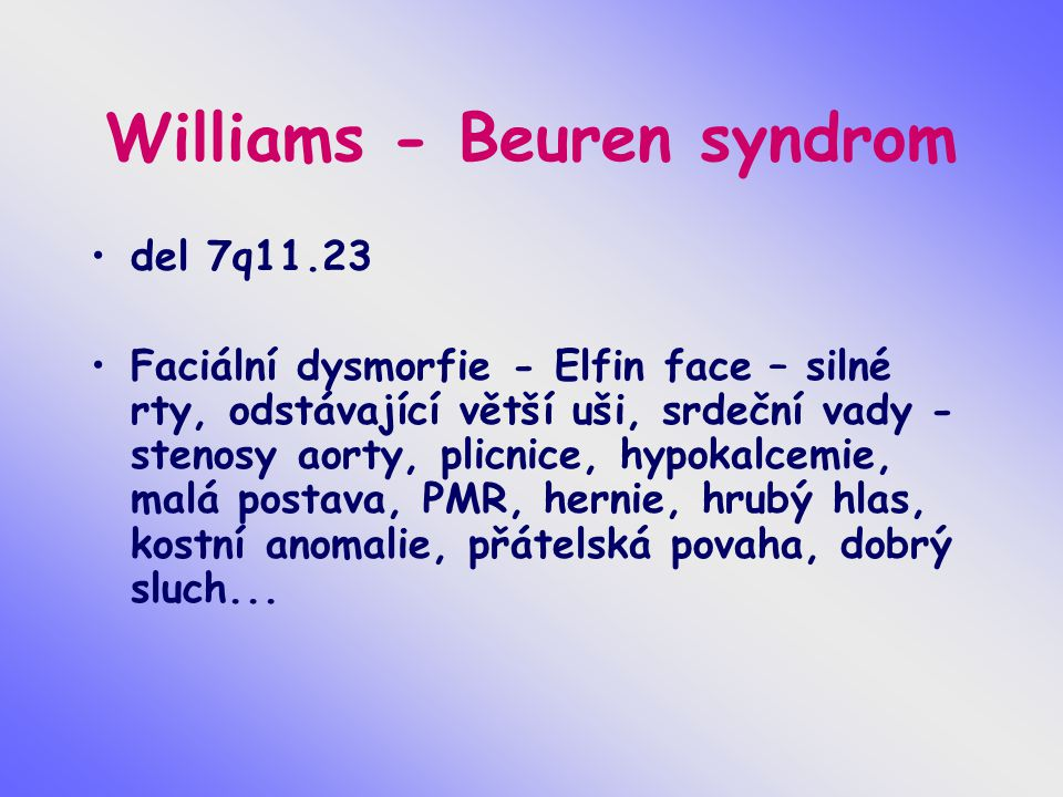 Williams - Beuren syndrom