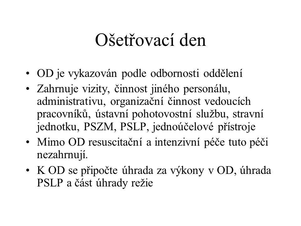 Ošetřovací den OD je vykazován podle odbornosti oddělení