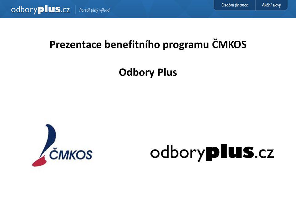 Prezentace benefitního programu ČMKOS