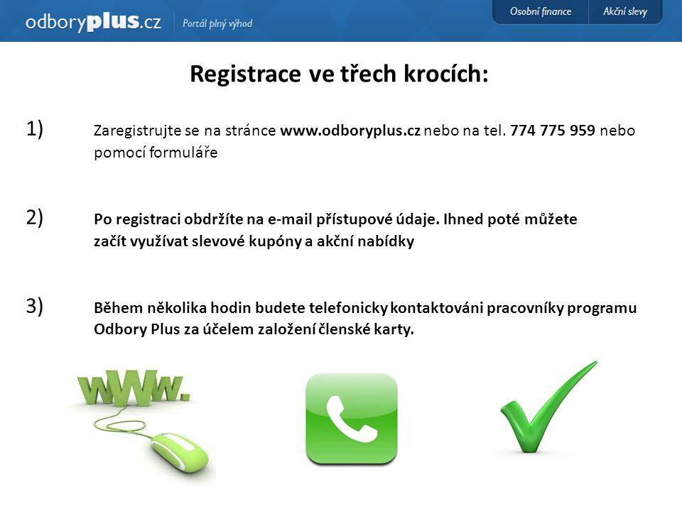 Registrace ve třech krocích: