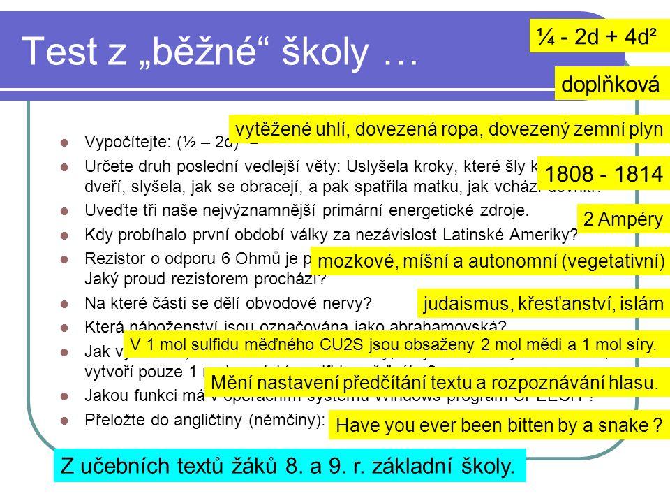 """Test z """"běžné školy … ¼ - 2d + 4d² doplňková 1808 - 1814"""