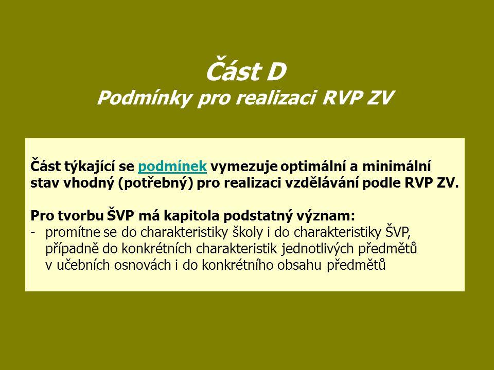 Část D Podmínky pro realizaci RVP ZV