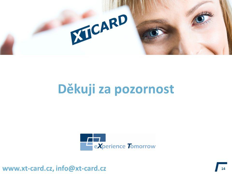 Děkuji za pozornost www.xt-card.cz, info@xt-card.cz