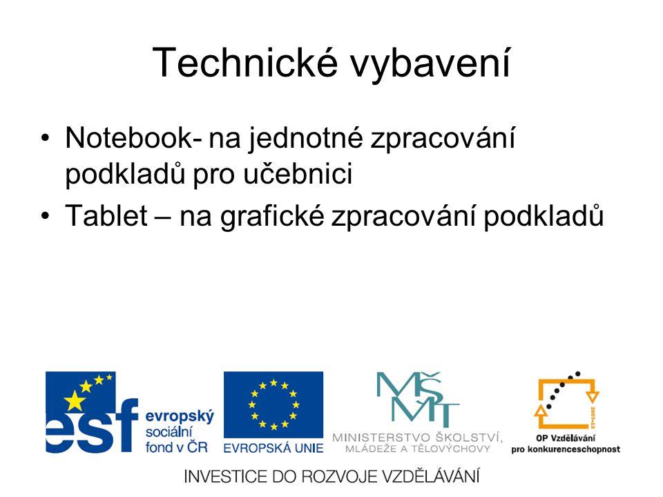 Technické vybavení Notebook- na jednotné zpracování podkladů pro učebnici.