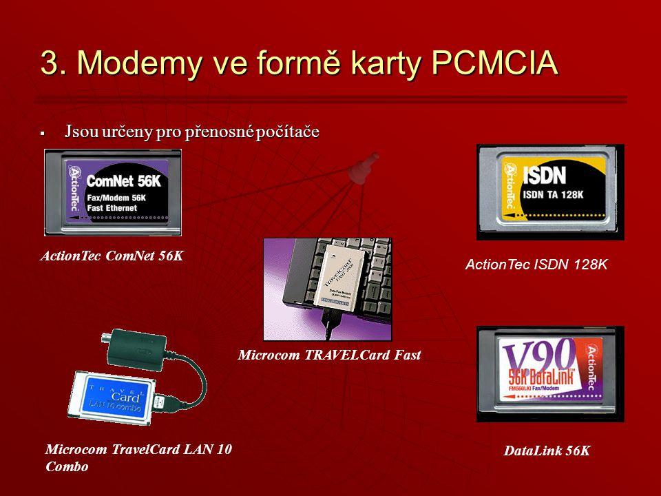 3. Modemy ve formě karty PCMCIA