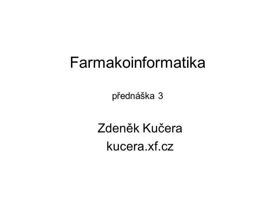 Farmakoinformatika přednáška 3