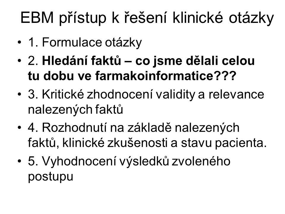 EBM přístup k řešení klinické otázky
