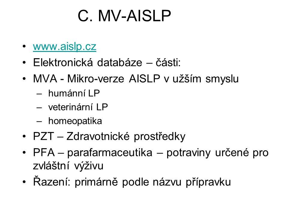 C. MV-AISLP www.aislp.cz Elektronická databáze – části: