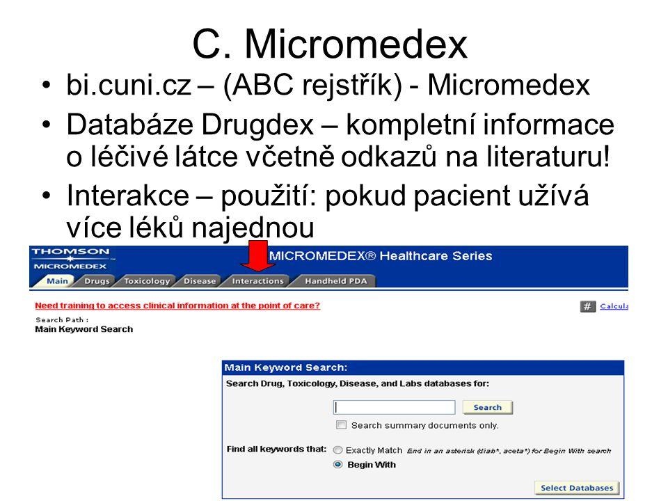C. Micromedex bi.cuni.cz – (ABC rejstřík) - Micromedex