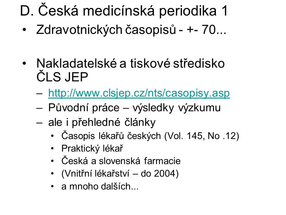 D. Česká medicínská periodika 1