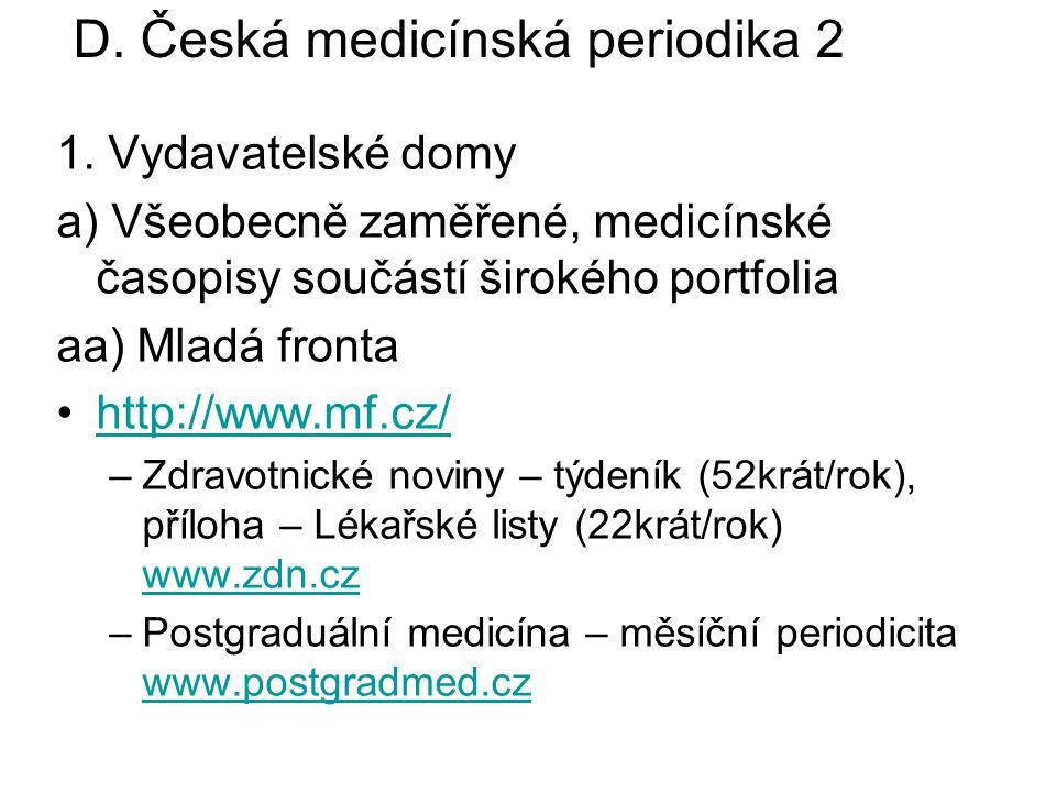 D. Česká medicínská periodika 2