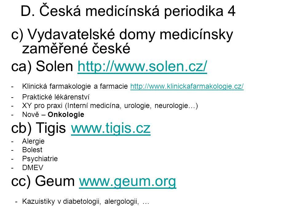 D. Česká medicínská periodika 4