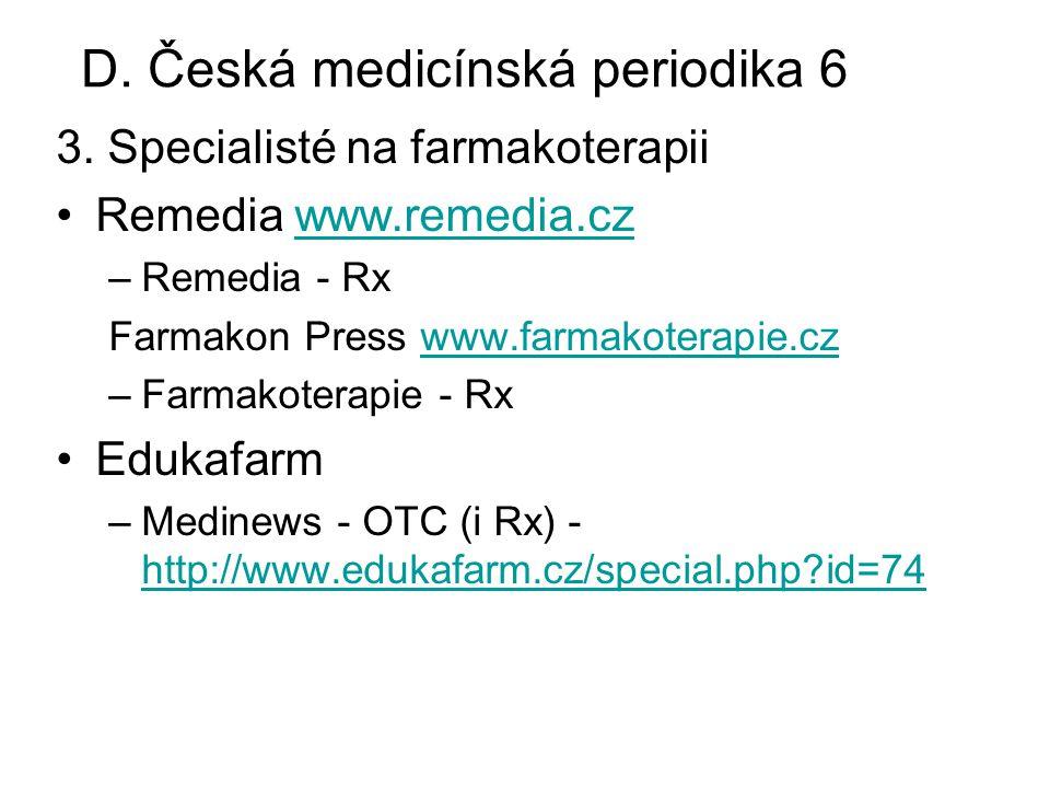 D. Česká medicínská periodika 6